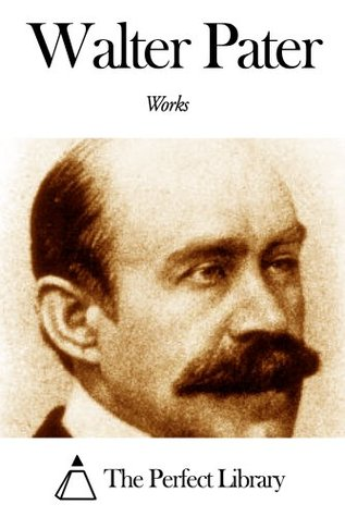 Works of Walter Pater  by  Walter Pater