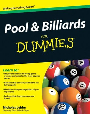 Pool and Billiards For Dummies  by  Nicholas Leider