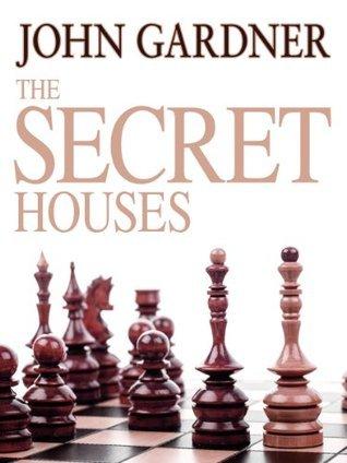 The Secret Houses John          Gardner