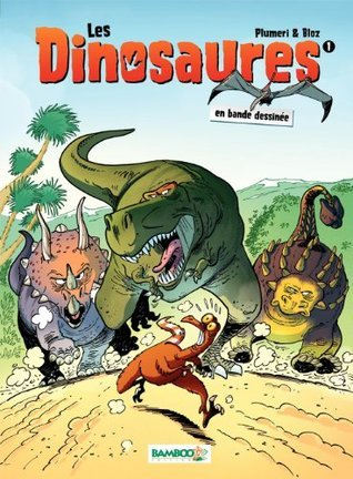 Les Dinosaures - tome 1  by  Plumeri
