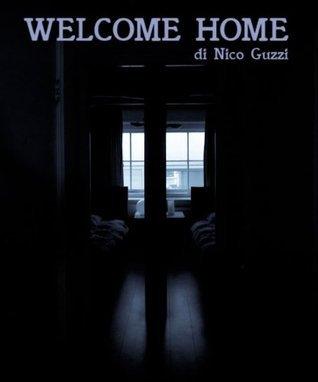 Welcome Home  by  Nico Guzzi
