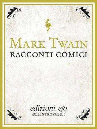 Racconti comici Mark Twain