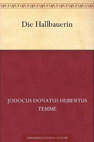 Die Hallbauerin  by  Jodocus Donatus Hubertus Temme