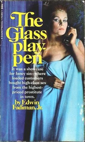 The Glass Playpen  by  Edwin Fadiman
