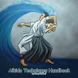 Aikido Techniques Handbook  by  Jerry Kalkhof