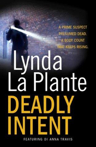 Deadly Intent Lynda La Plante