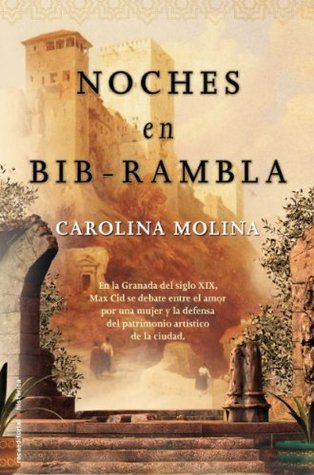 Noches en Bib-Rambla (Novela Historica (roca)) (Spanish Edition) Carolina Molina