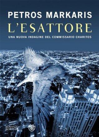 Lesattore: Una nuova indagine del commissario Charitos (Bompiani romanzo) Petros Markaris