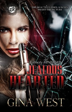 Jealous Hearted  by  Gina West