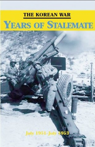 The Korean War: Years of Stalemate Andrew J. Birtle