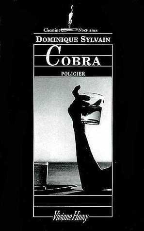 Cobra  by  Dominique Sylvain