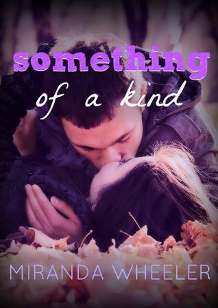 Something Of A Kind  by  Miranda Wheeler