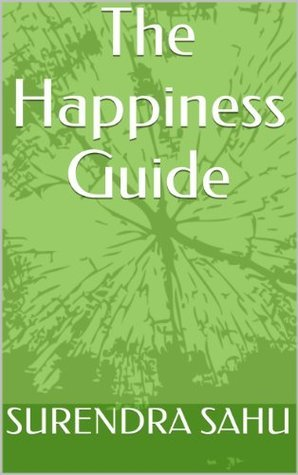 The Happiness Guide Surendra Sahu