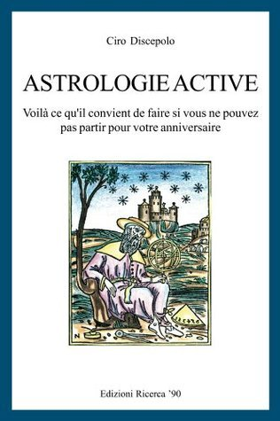 Astrologie Active  by  Ciro Discepolo