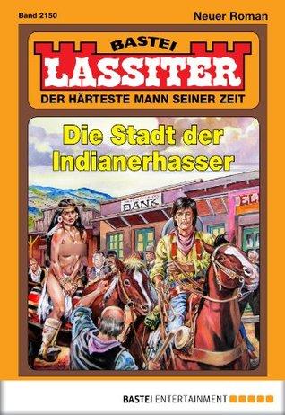 Lassiter - Folge 2150: Die Stadt der Indianerhasser Jack Slade