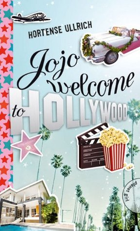Jojo, welcome to Hollywood Hortense Ullrich