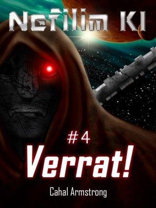 Verrat!: Nefilim KI 4  by  Cahal Armstrong