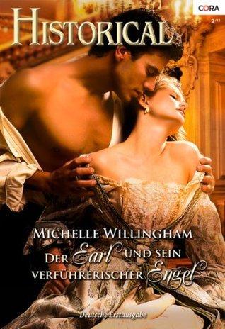Der Earl und sein verführerischer Engel Michelle Willingham