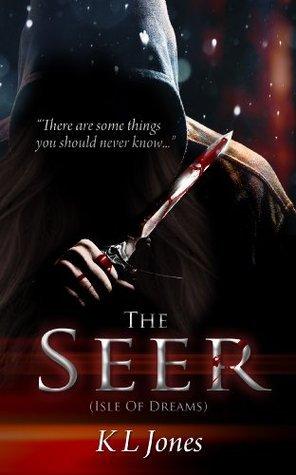 The Seer  by  Kirsten Jones