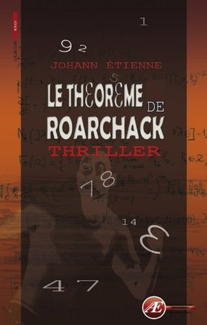 Le théorème de Roarchack (ROUGE) etienne johann
