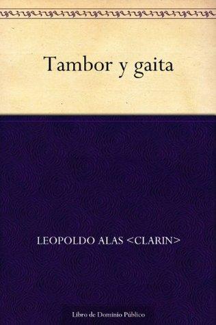 Tambor y gaita Leopoldo Alas Clarín