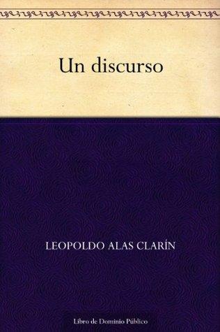 Un discurso Leopoldo Alas Clarín