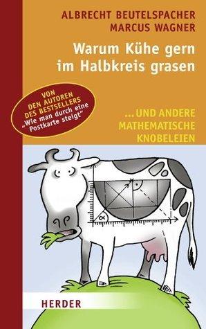 Warum Kühe gerne im Halbkreis grasen  by  Albrecht Beutelspacher