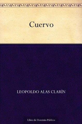 Cuervo Leopoldo Alas Clarín