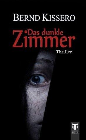 Das dunkle Zimmer  by  Bernd Kissero