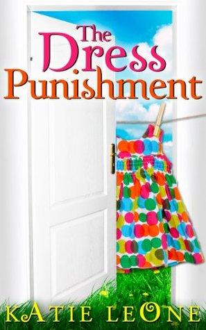 The Dress Punishment Katie Leone