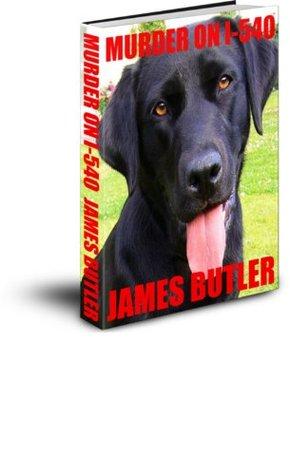 Murder On I-540 James Butler