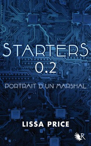 STARTERS 0.2 - Portrait dun marshal  by  Lissa Price