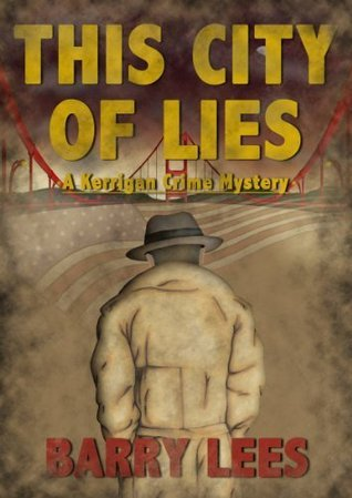 This City of Lies Barry Lees