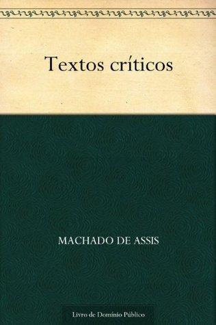 Textos Críticos Machado de Assis
