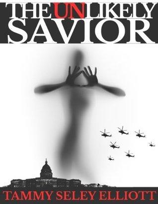 The Unlikely Savior T.S. Seley Elliott