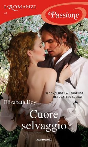 Cuore selvaggio  by  Elizabeth Hoyt