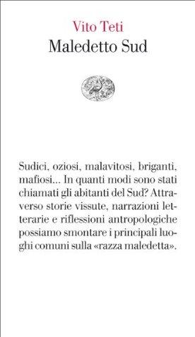 Maledetto Sud (Vele) Vito Teti