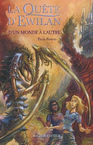 DUn Monde à lautre  by  Pierre Bottero
