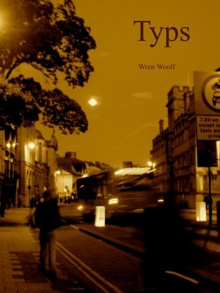 Typs  by  Wren Woolf