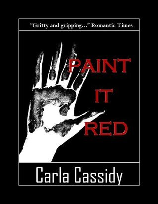 Paint it Red  by  Carla Cassidy