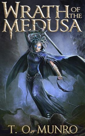 Wrath of the Medusa (Bloodline Trilogy, #2) T.O. Munro