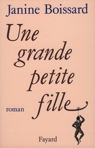 Une Grande Petite Fille  by  Janine Boissard