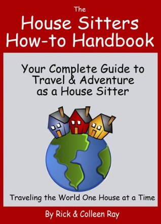 The House Sitters How-to Handbook Rick Ray
