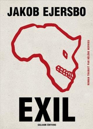 Exil (Littérature étrangère) Jakob Ejersbo