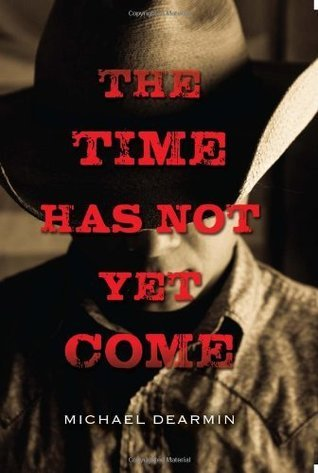 The Time Has Not Yet Come  by  Michael Dearmin