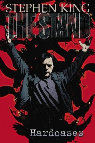 The Stand - Volume 4: Hardcases (Stand  by  Roberto Aguirre-Sacasa