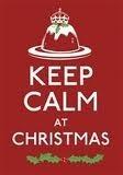 Keep Calm at Christmas Anonymous