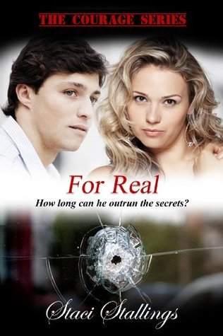 For Real (The Courage Series)  by  Staci Stallings