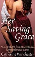Her Saving Grace  by  Catherine Winchester