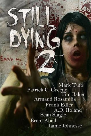 Still Dying 2  by  Mark Tufo
